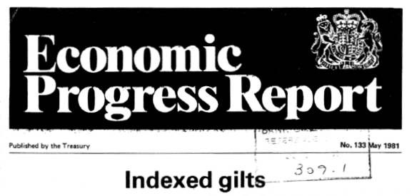 Headline of an economic progress report about inflation-indexed bonds. Written by the UK Treasury in 1981